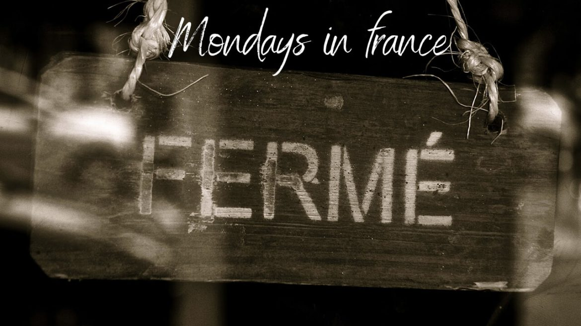 Mondays in France