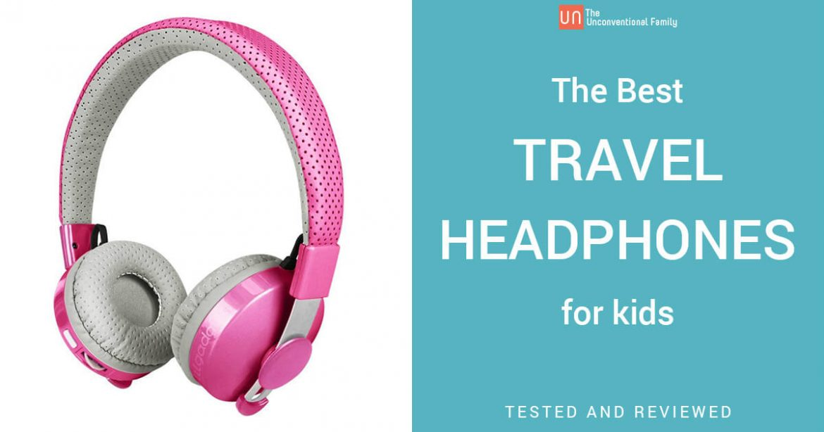 The Best Travel Headphones for Kids