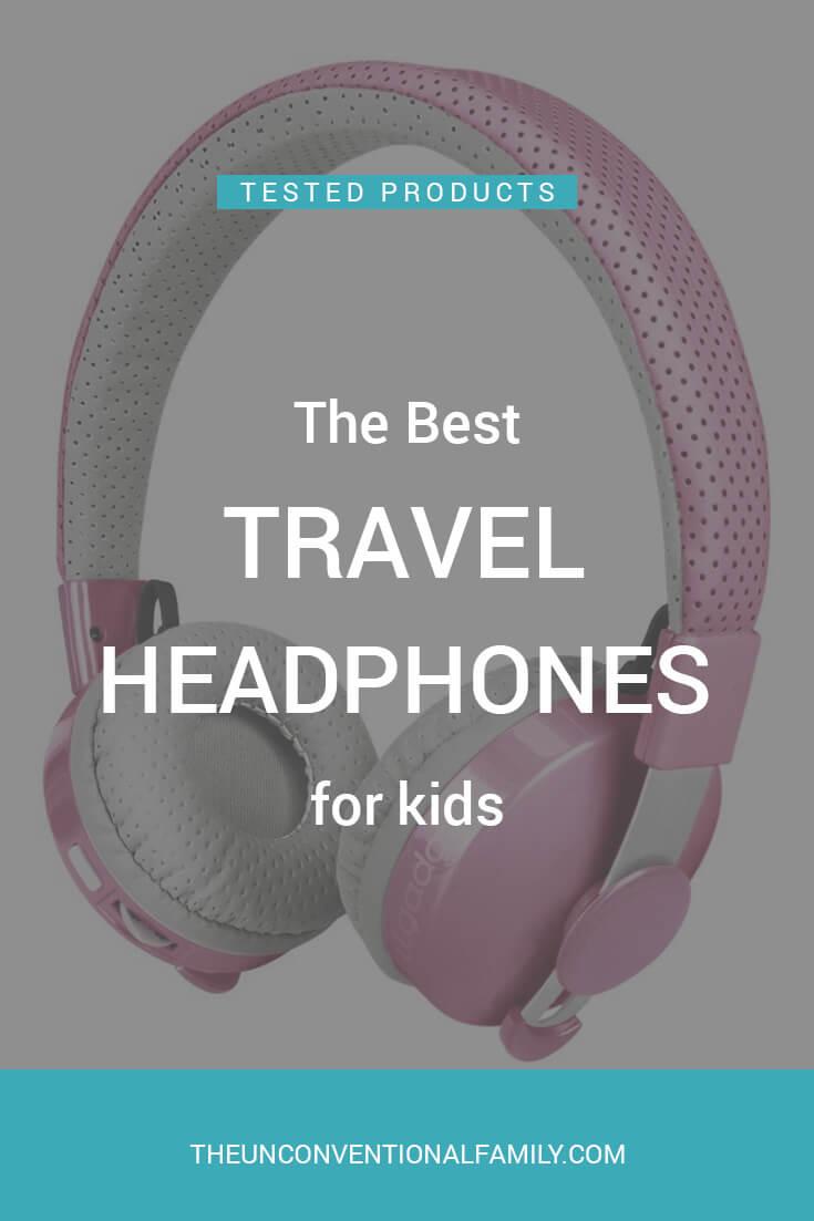 The Best Travel Headphones for Kids